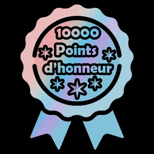 10 000 Points d'honneur